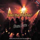 Sergey Sunny - Feel the Rhythm! [2012]