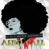 DJ Tk & Argyris Nastopoulos ft. Dario D'Attis - Afro Call [Fiesta RMX '16]
