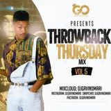Dj GavinOmari -ThrowbackThursday Vol.5
