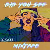 DID YOU SEE #DJKAZZ 2017 MIXTAPE