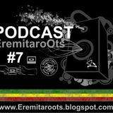 Podcast Eremitaroots #07
