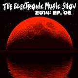 The Electronic Music Show 2014 - Ep. 06