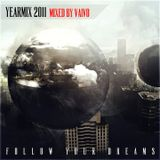 Vaivo - Follow Your Dreams: Year Mix 2011 (Chapter One)