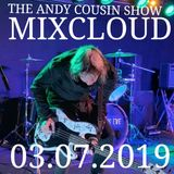 The Andy Cousin Show 03-07-2019