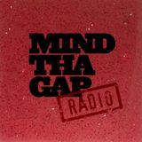 Mind Tha Gap Radio 04 - April 2014