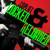 J.Splat- Locked and Re-Loaded - Speed garage, Gangster house and UK Jackin House