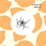 U Know Me Radio #11 | Kendrick Lamar | NxWorries | J. Cole | Blackalicious | Bilal | en2ak feat. VNM