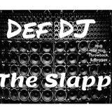 Def DJ - The Slapp
