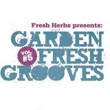 Garden Fresh Grooves Vol. 5