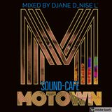 The Motown Soundcafé - finest Grooves - mixed by DJane D_nise L'