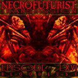 Necrofuturist Transmission #66 Bloodlust