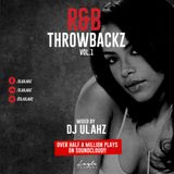 STRICTLY R&B THROWBACKZ Vol.1       Mixed By Dj Ulahz