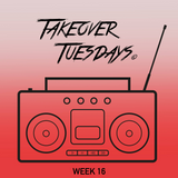 Takeover Tuesdays (Week 16) 11th April 2017