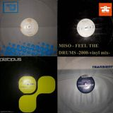 MISO - FEEL THE DRUMS 2000  vinyl mix -Part II.