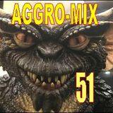 Aggro-Mix 51: Industrial, Power Noise, Dark Electro, Harsh EBM, Rhythmic Noise, Aggrotech, Cyber