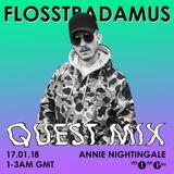 Flosstradamus - Annie Nightingale Show Quest Mix 16/01/18