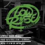 LowRise Radio w/Ghast 18/12/2015