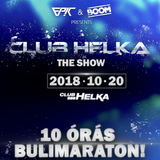2018.10.20. - BOOM vs. EPIC - Club HELKA, Balatonfüred - Saturday