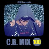 C.B. Mix - Episode 100 [SPECIAL] May 23rd 2015 (Incl. Exclusive)