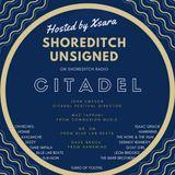 Shoreditch Unsigned #28 CITADEL FESTIVAL SPECIAL