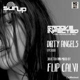 Groove Infected | Dirty Angels episode | Mr Flip Calvi