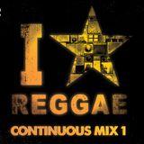 I Love Reggae | Continuous Dj Mix Vol, 1.
