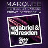 Gabriel & Dresden - Live at Marquee Las Vegas - 14.12.2012