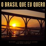 Mixtape O Brasil Que eu Quero