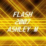 Flash  2007  House / Electro house  Ashley M