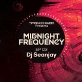 MIDNIGHT FREQUENCY EP 3 - DJ SEANJAY