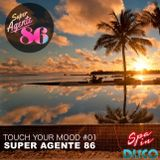 SPA IN DISCO - #01 Touch your mood - SUPER AGENTE 86