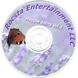 Rocsta Reggae Joints Vol. 1