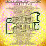 AbstractRadio session - tribal riddims - may 2018