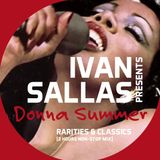 Ivan Sallas pres. Donna Summer - Rarities & Classics (2 Hours Non-Stop Mix)
