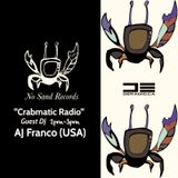 """Crabmatic Radio"" Episode 007 [AJ Franco] No Sand Records"