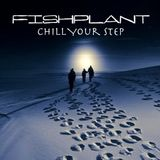 Chill Your Step
