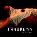 Innuendo - The Bad Twin (film review) by Alex Marsh and Frankie Love
