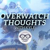 Nerdlycast 29: Overwatch Thoughts with Kyle