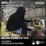 SNO Eastern Bloc Record Store Day 21st April 2018