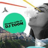 Illumina radio #7 DJ TOOM