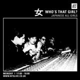 Who's That Girl? for NTS | JAPANESE ALL-GIRLS 女 Mix