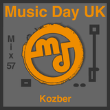 Music Day UK - Mix Series 57 - Kozber