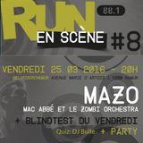 RUN 88.1 EN Scène #8: MAZO