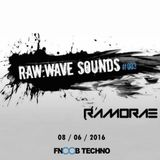 Ramorae - Raw:Wave Sounds Guest Mix (08-06-2016) [FNOOB Techno Radio]