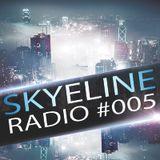 SkyeLine Radio #005