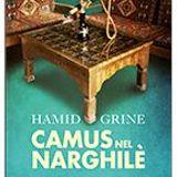 """Qui si skyappa#18"" Camus nel narghilè di Hamid Grine"