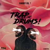 DJ Hoody Vol. 7: Trap 'n' Drums!