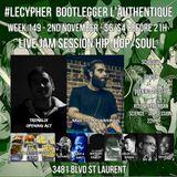 #LECYPHER WEEK 149 2017-11-02. Tremblix, Mark The Magnanimous, Les 3 P'tits Bedons