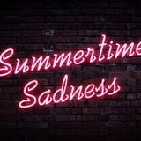 Felipe Fraga - Summer Time Sadness (Mashup)
