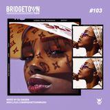 Bridgetown Radio #103